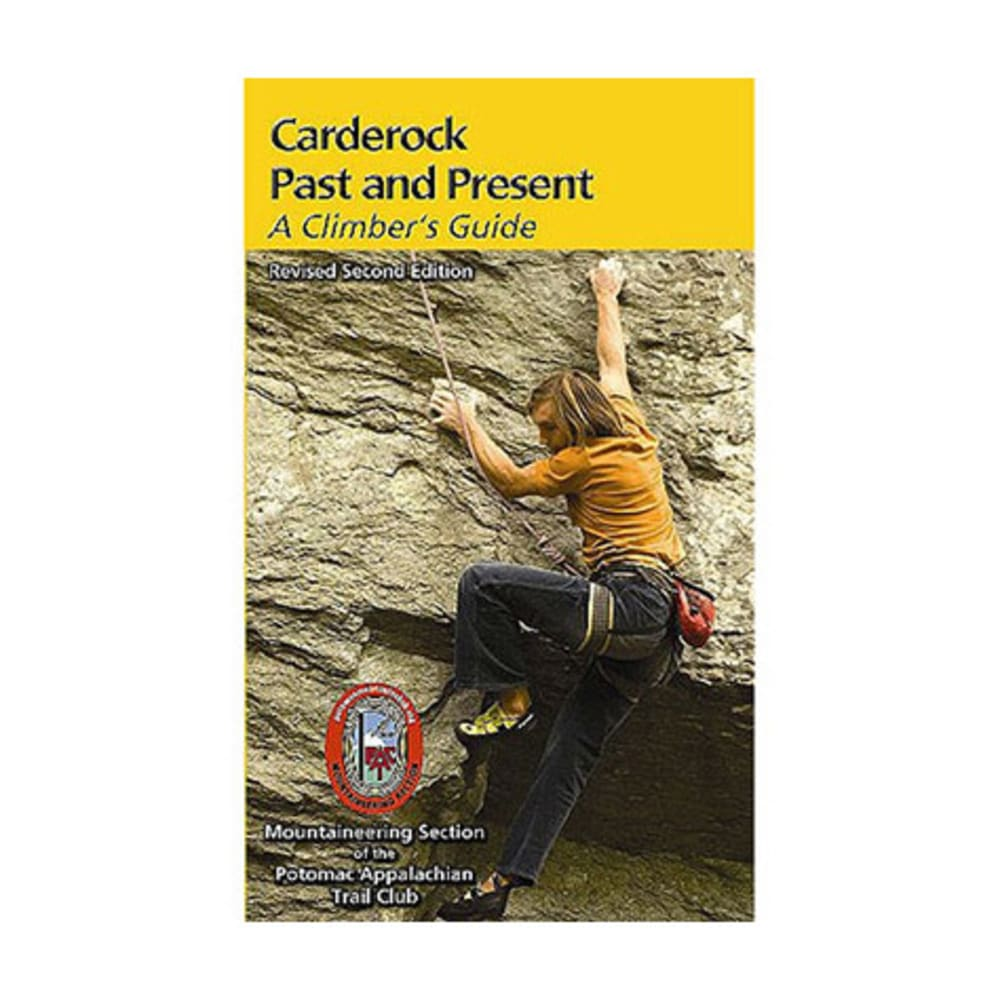 Carderock Past and Present: A Climber's Guide - NONE