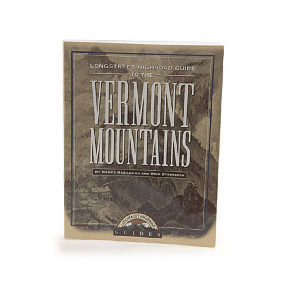 Longstreet Press Highroad Guide to the Vermont Mountains