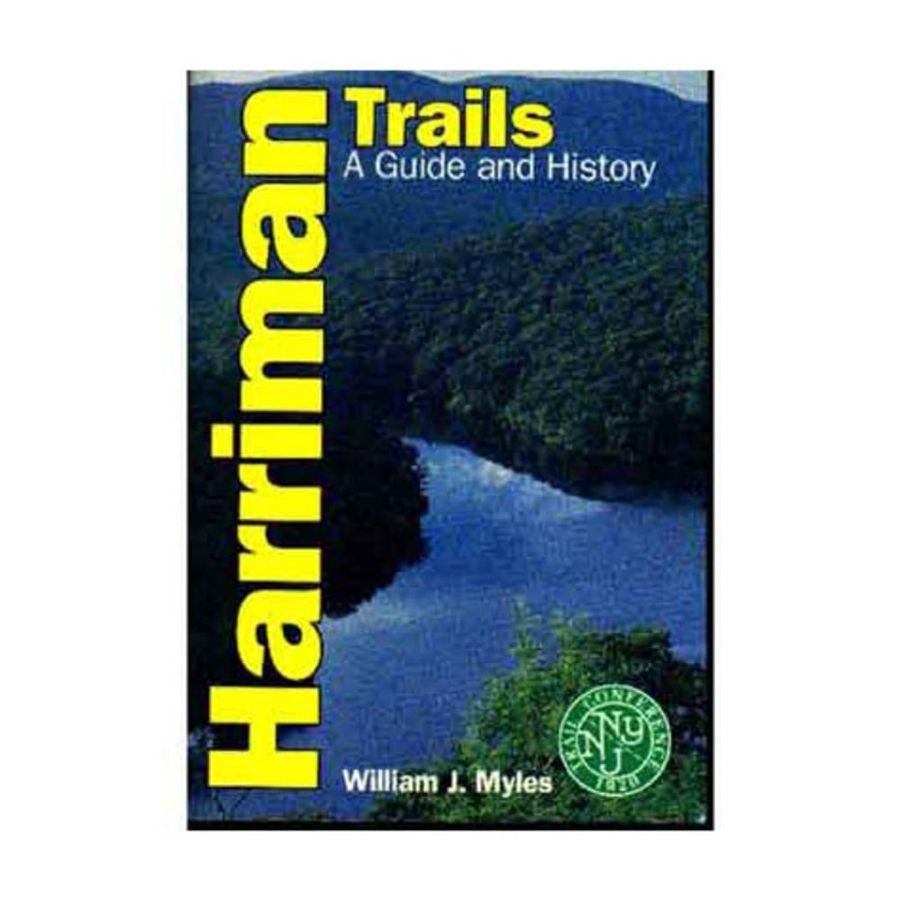 Harriman Trails: A Guide and History - NONE