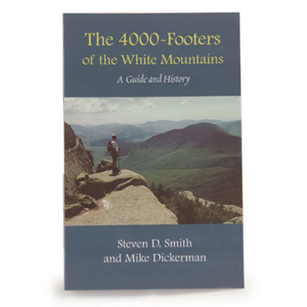 Bondcliff Books The 4,000-Footers of the White Mountains: A Guide and History