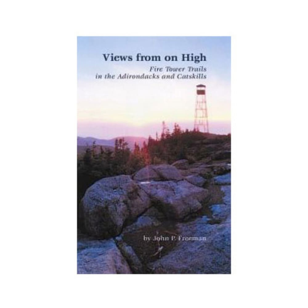 Views from on High: Fire Tower Trails in the Adirondacks - NONE