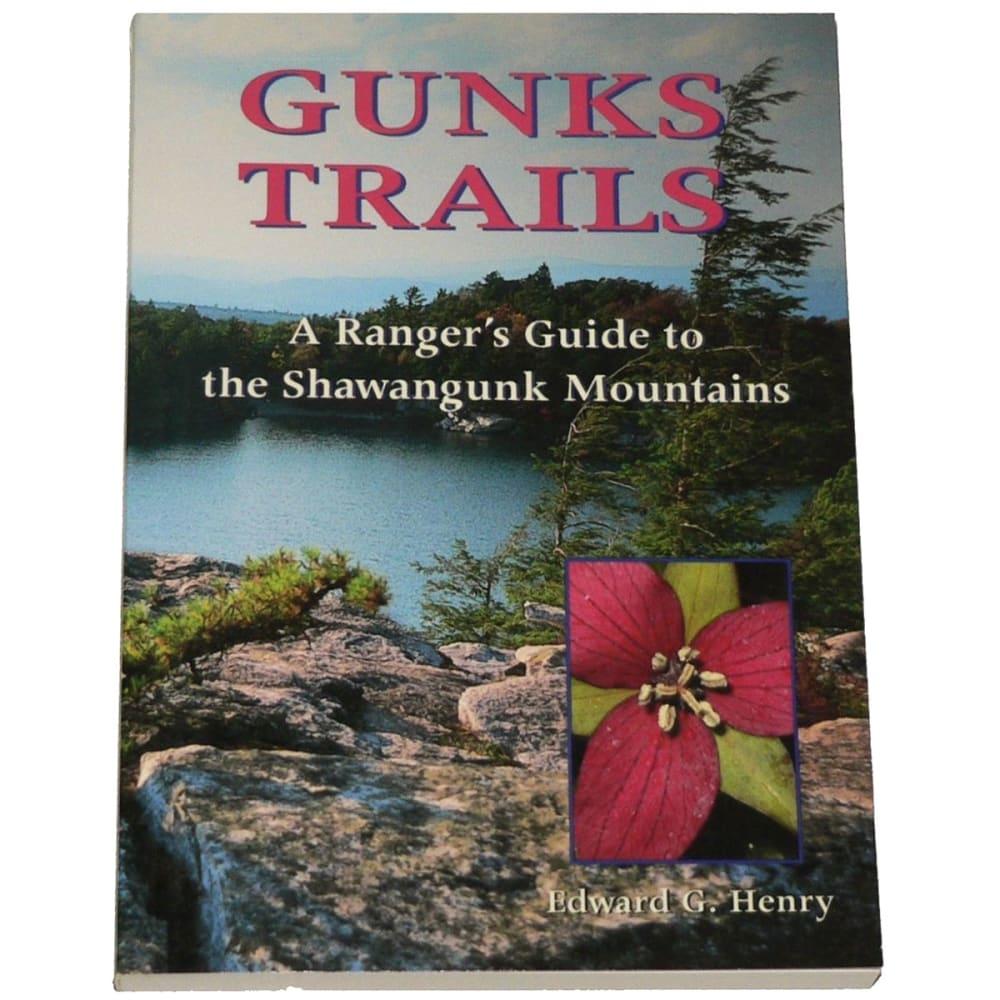 Gunks Trails: A Ranger's Guide to the Shawangunk Mountains - NONE