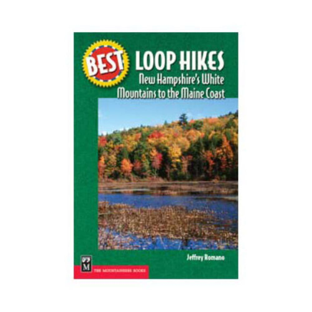 Best Loop Hikes: NH White Mountains to the Maine Coast - NONE