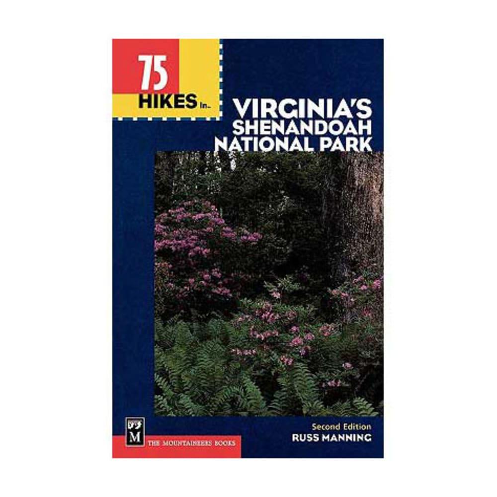 75 Hikes in Virginia's Shenandoah National Park - NONE