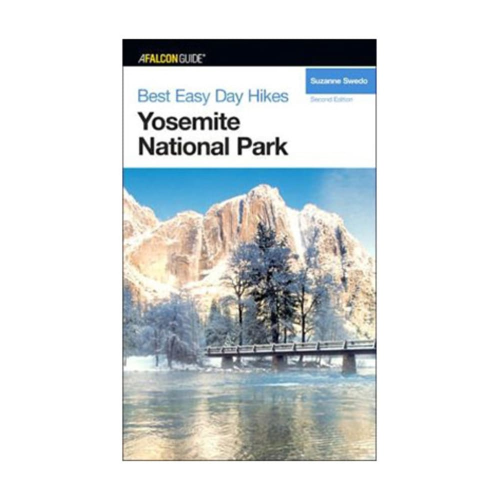 Best Easy Day Hikes: Yosemite National Park - NONE