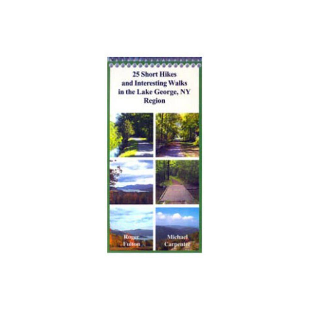 Image of 25 Short Hikes/interesting Walks, Lake George, Ny