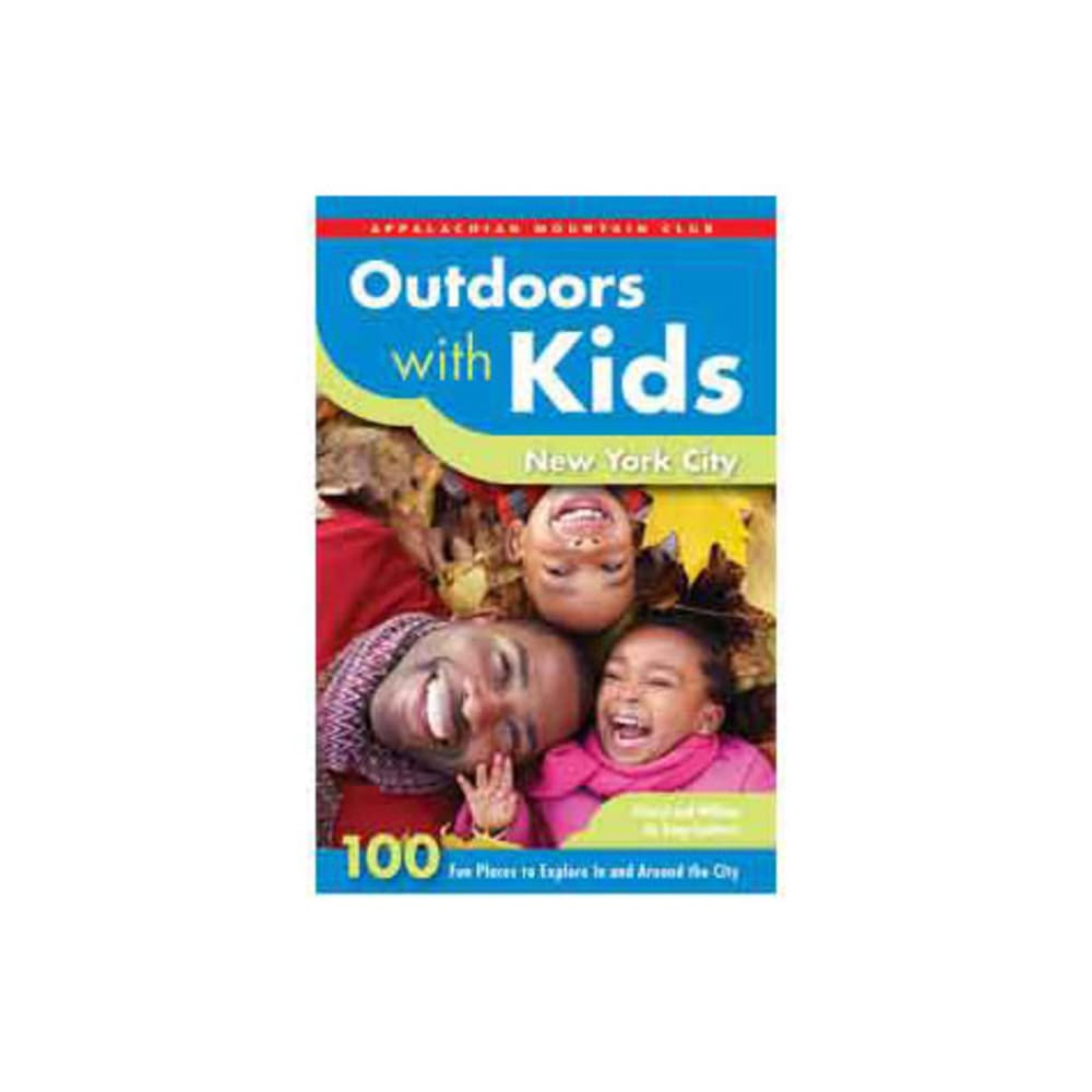 Outdoors with Kids: New York City - NONE