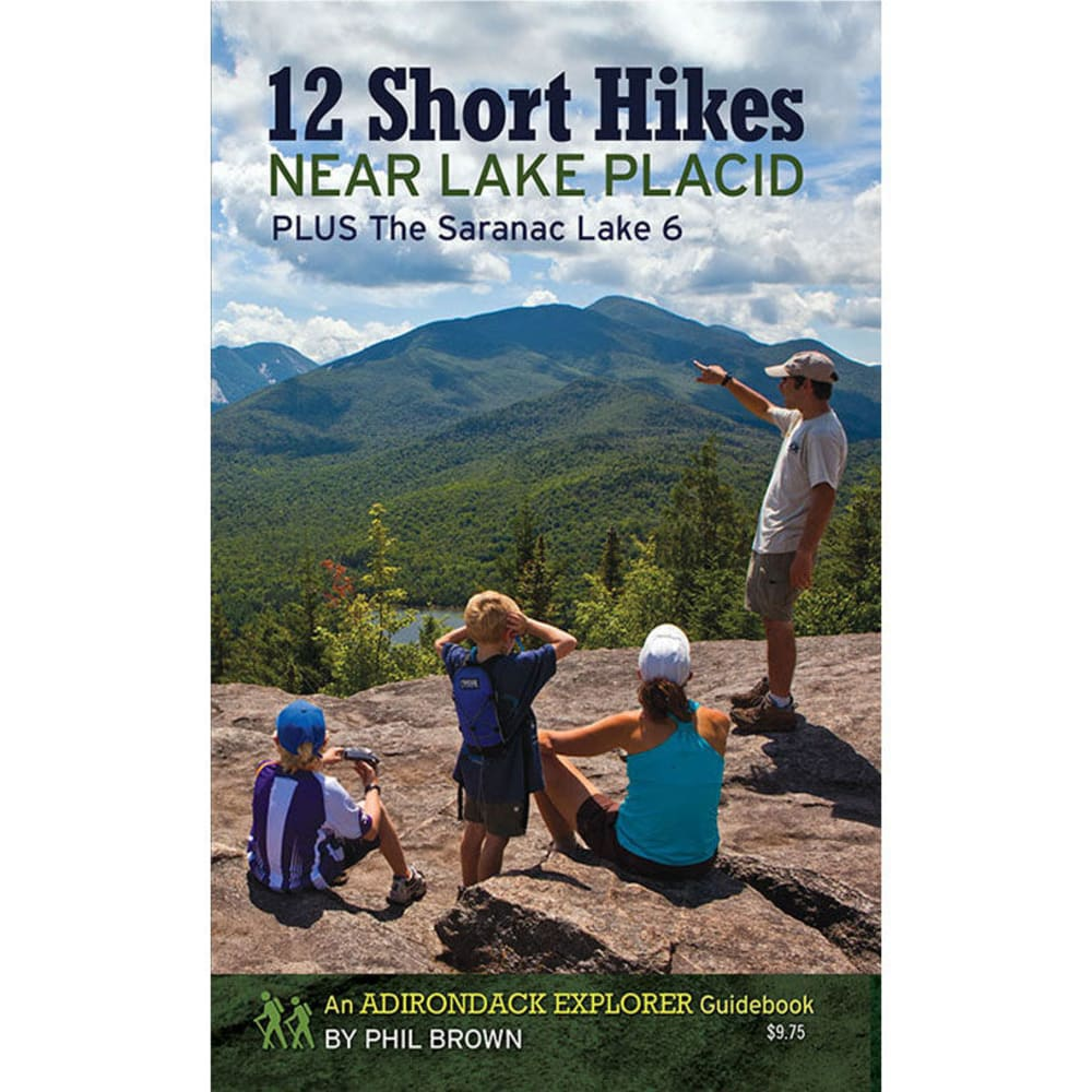 LOST POND PRESS 12 Short Hikes Near Lake Placid - NONE
