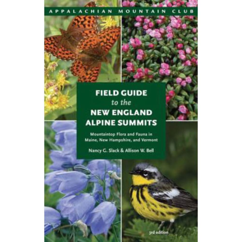 LIBERTY MOUNTAIN Field Guide to the New England Alpine Summits - NONE