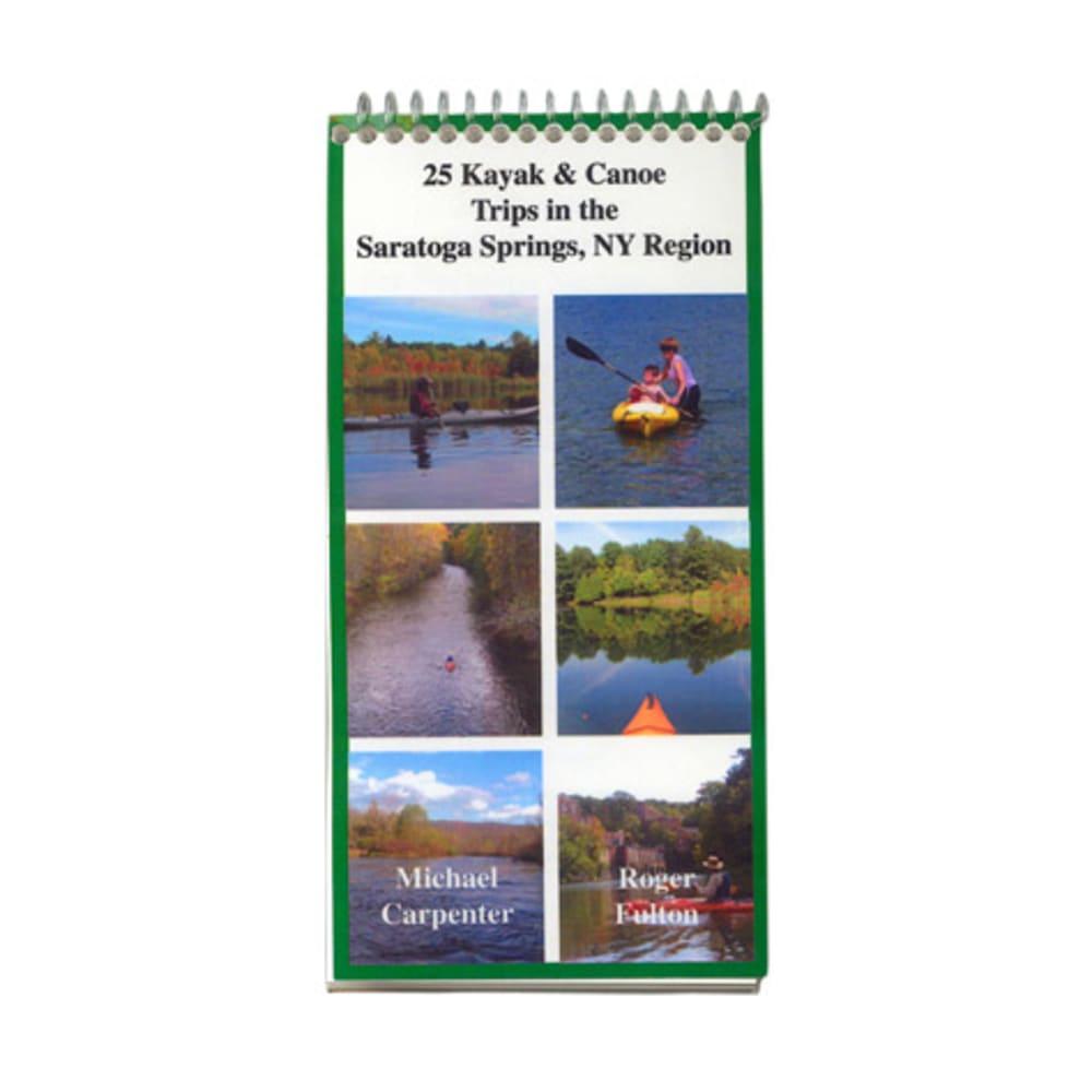 25 Flatwater Kayak/Canoe Trips, Saratoga Springs, NY - NONE