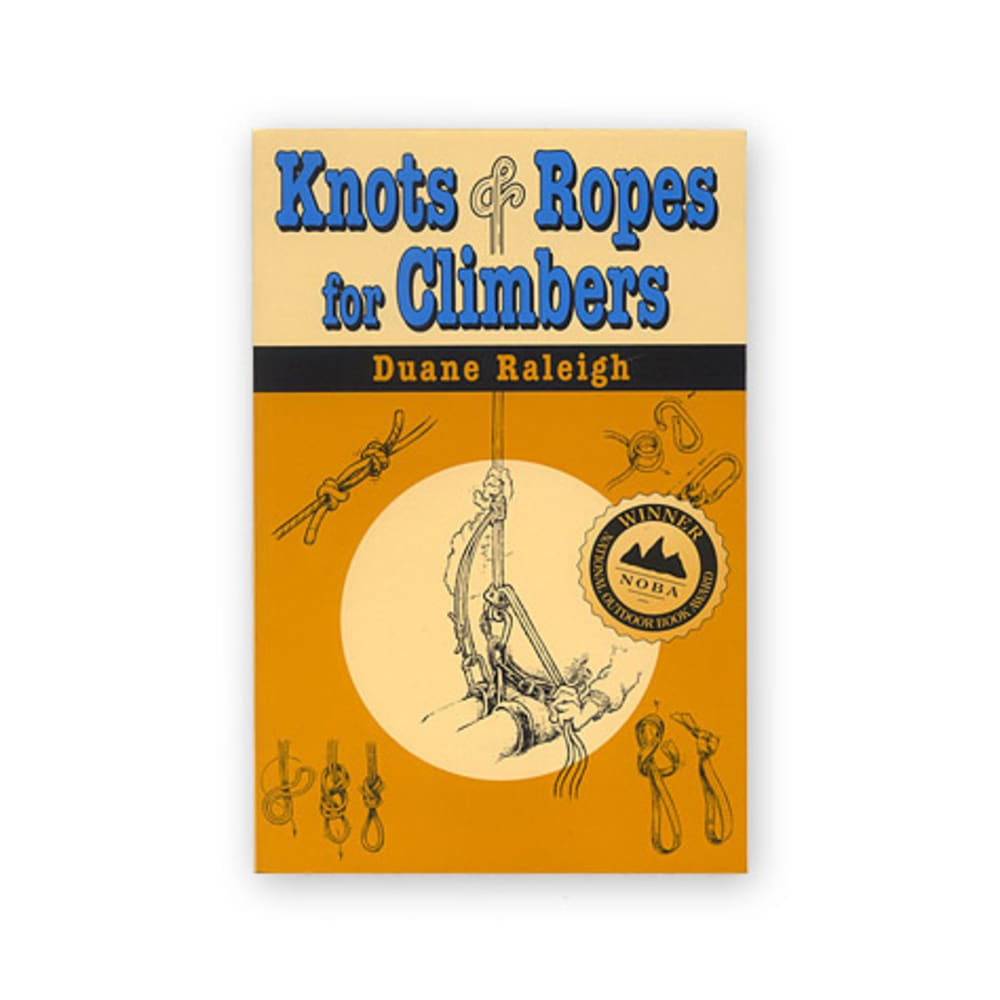 Knots and Ropes for Climbers NA
