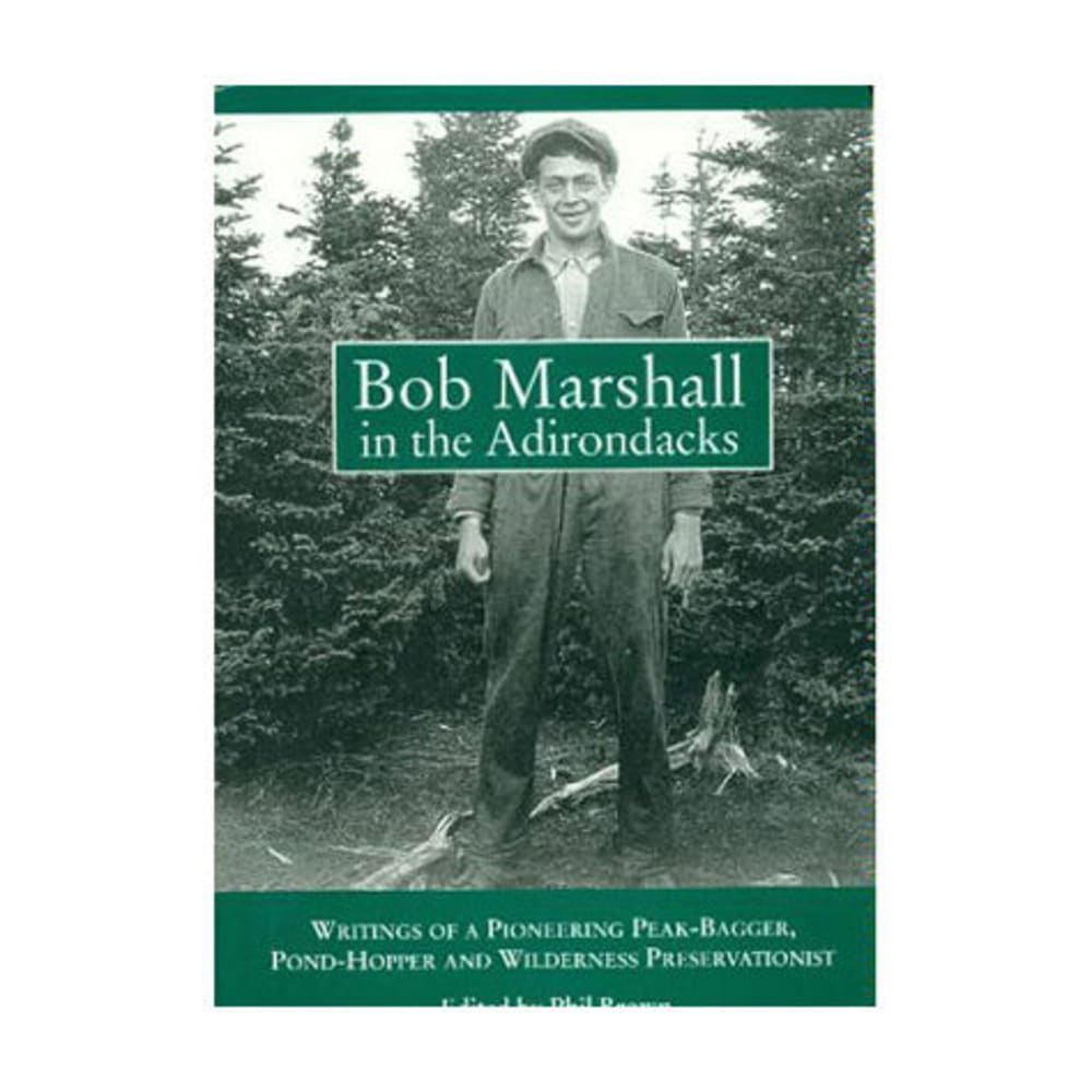 Bob Marshall in the Adirondacks - NONE