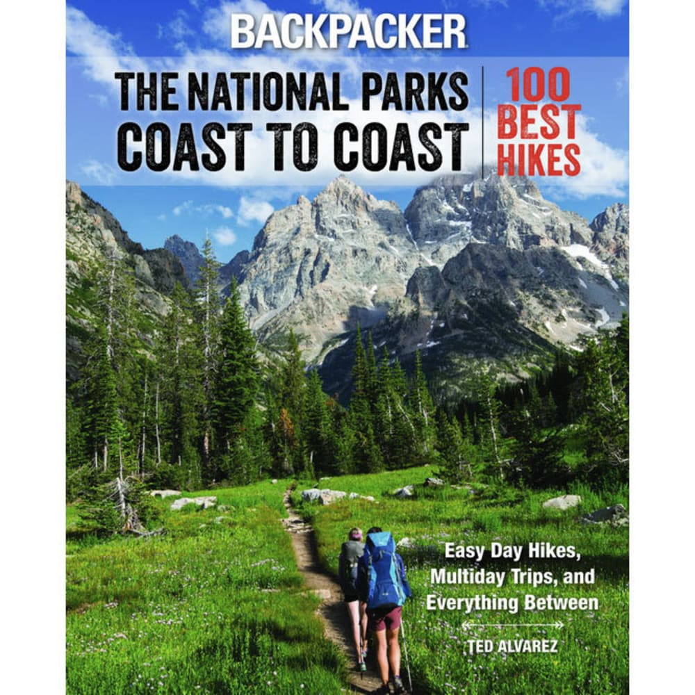 BACKPACKER The National Parks Coast to Coast: 100 Best Hikes - NO COLOR