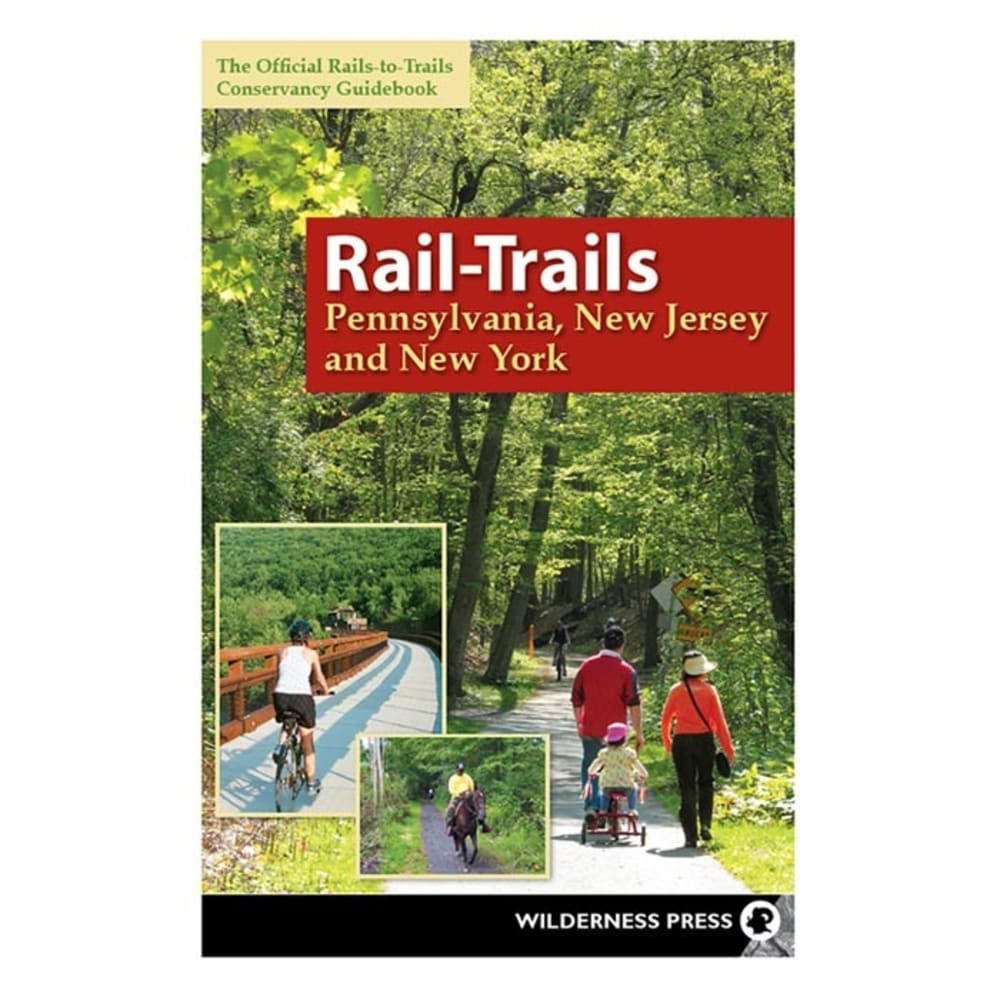 LIBERTY MOUNTAIN Rail-Trails Pennsylvania, New Jersey, and New York Book - NO COLOR