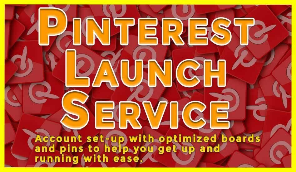 Pinterest Launch Service