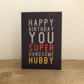 Birthday Card - Super Handsome Hubby