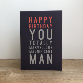 Birthday Card - Magnificent Man