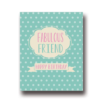 Fabulous Friend Birthday