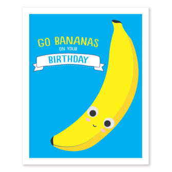Go Bananas On Your Birthday