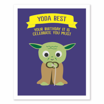 Yoda Best, Your Birthday It Is Celebrate You Must