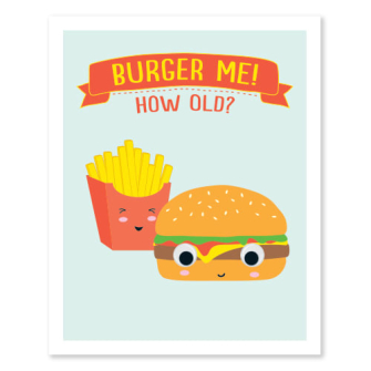 Burger And Chips - Burger Me! How Old?