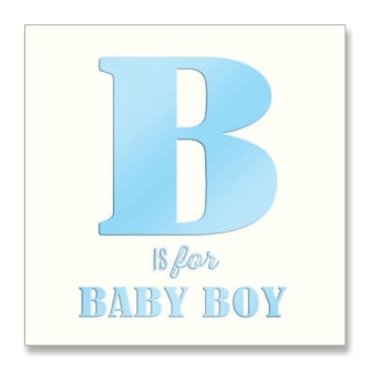 B is for Baby Boy