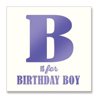 B is for Birthday Boy