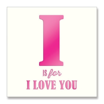 I is for I Love You