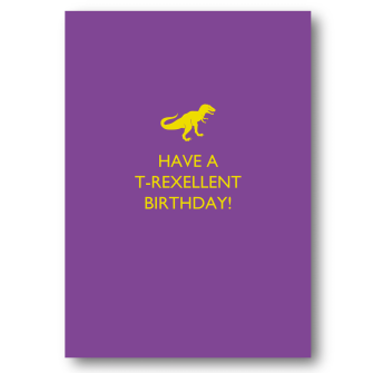 T-Rexellent Birthday