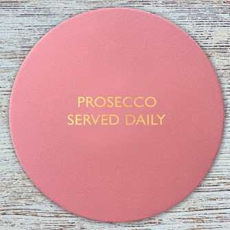Prosecco Served Daily