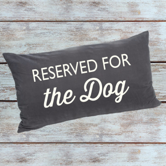 Reserved for the Dog