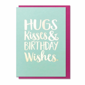 Hugs, Kisses & Birthday Wishes