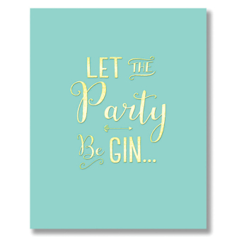 Let the Party Be Gin