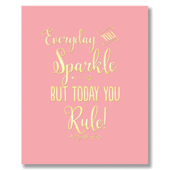 Everyday You Sparkle