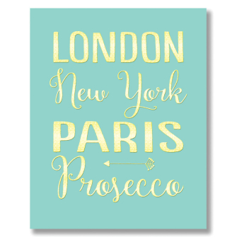 London NY Paris Prosecco