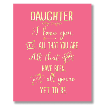 Daughter I Love You