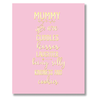 Mummy, You Are Cuddles, Kisses, Laughter