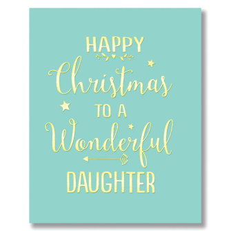 Happy Christmas Wonderful Daughter