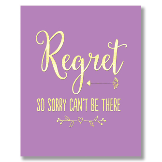 Regret, So Sorry Can't Be There