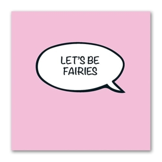 Let's Be Fairies