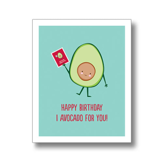 Happy Birthday I Avocado For You