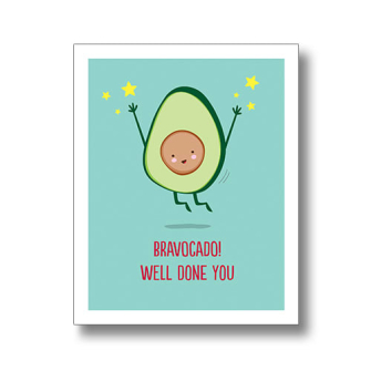 Bravocado! Well Done You