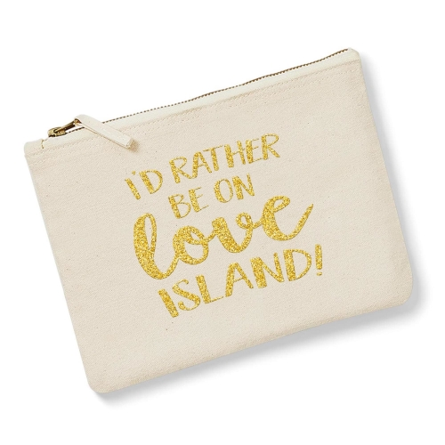 I'd Rather Be On Love Island - Natural, Gold
