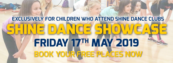 If you are part of a Shine Dance Club - Come to our Dance Showcase!