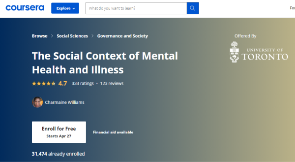 Coursera Mental Health Course - The Social Context of Mental Health and Illness
