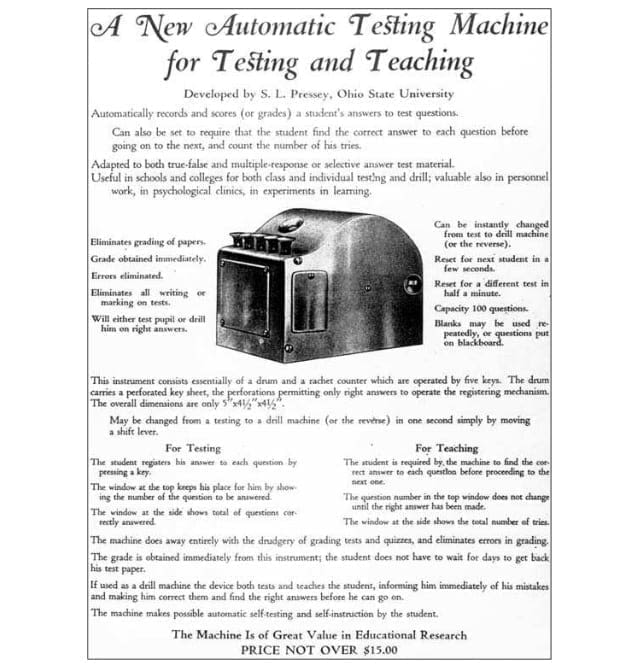 Pressey's automatic testing machine was one of the first strives towards computer aided learning.