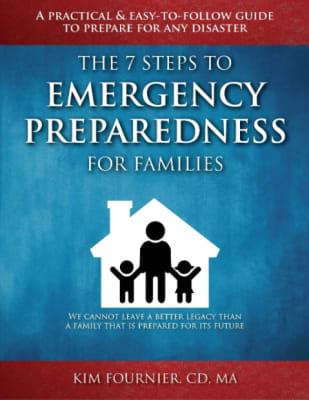 Kim Fournier: The 7 Steps to Emergency Preparedness for Families