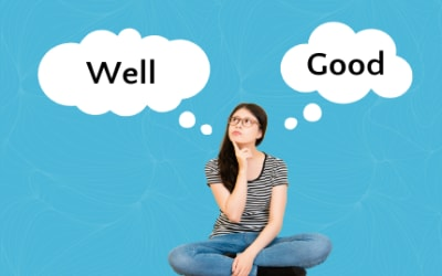 Grammar Myth: Are You Well, or Are You Good?