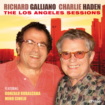 Richard Galliano & Charlie Haden - The Los Angeles Sessions