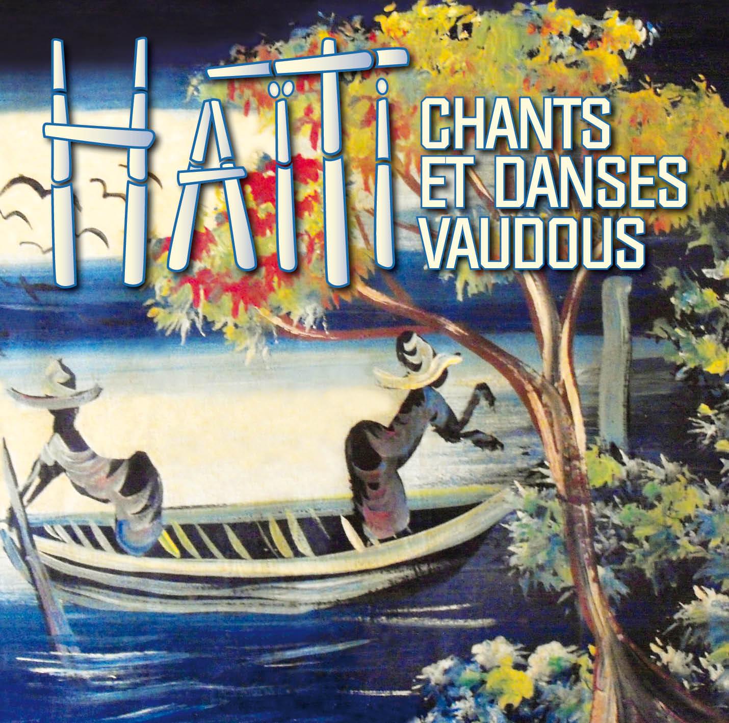 Haïti - Chants et Danses Vaudous